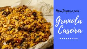 Receita de como fazer Granola Caseira